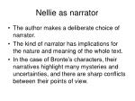 nellie as narrator