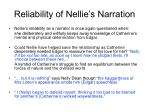 reliability of nellie s narration