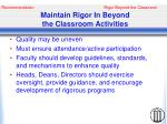 maintain rigor in beyond the classroom activities