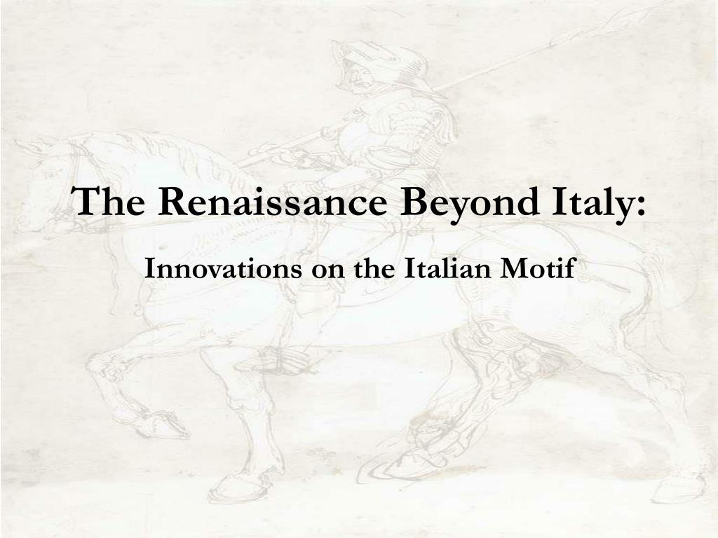 the renaissance beyond italy l.