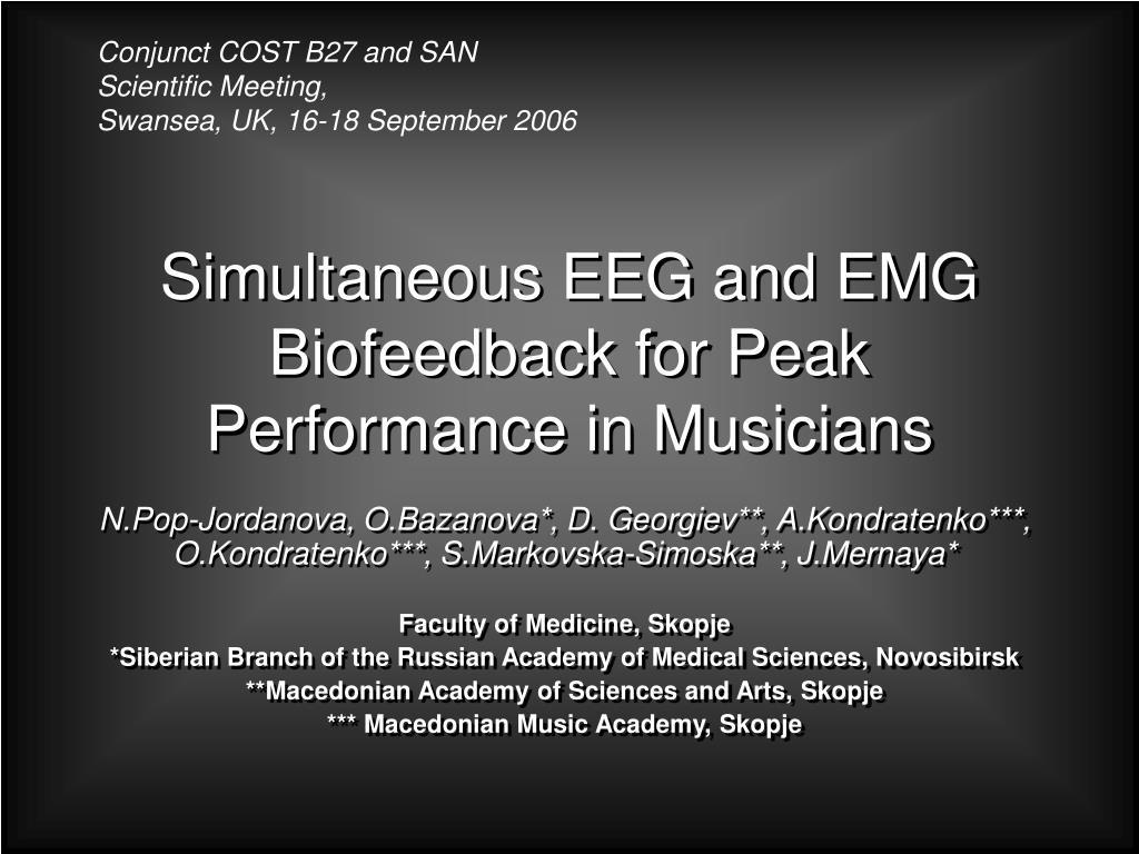 simultaneous eeg and emg biofeedback for peak performance in musicians l.