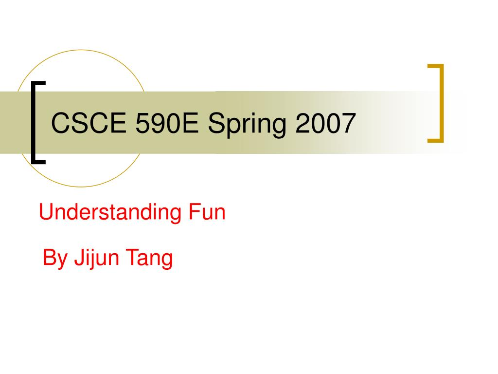 csce 590e spring 2007 l.