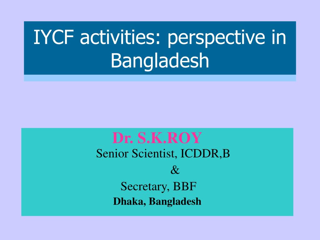 iycf activities perspective in bangladesh l.