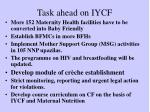 task ahead on iycf