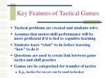 key features of tactical games