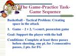 the game practice task game sequence