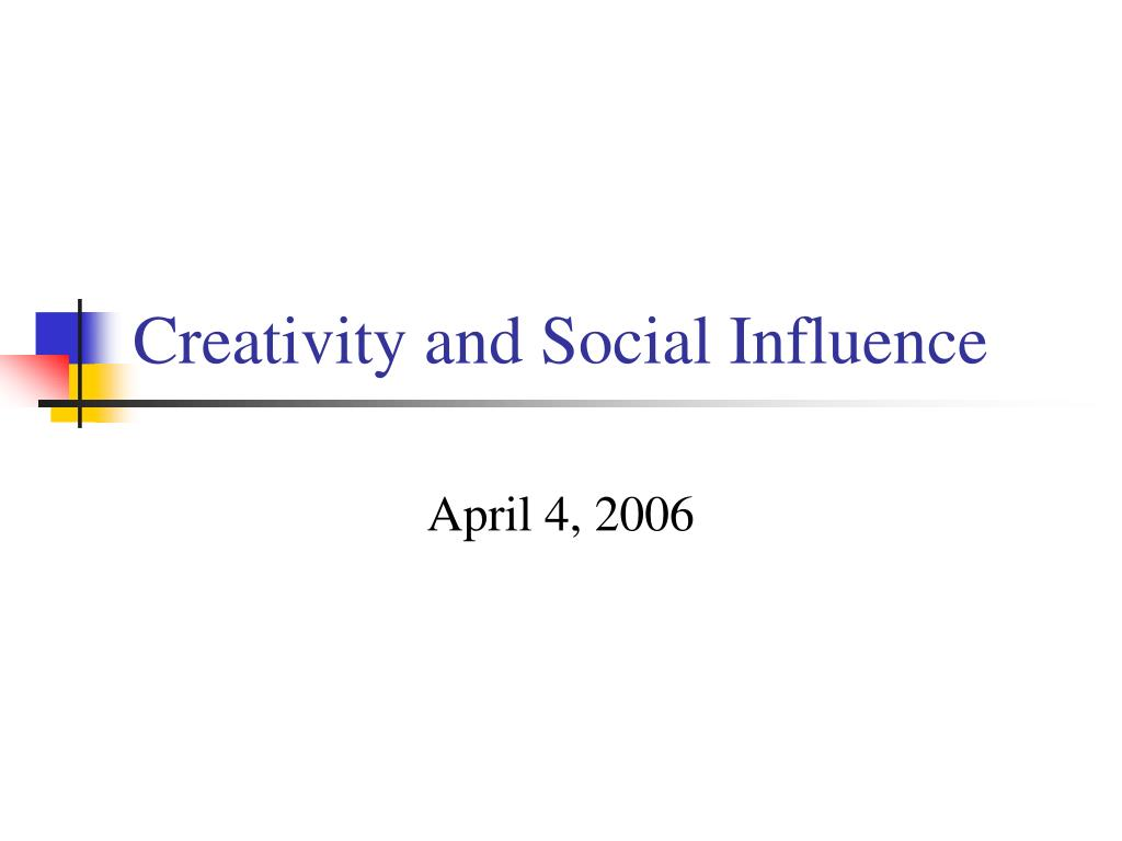 creativity and social influence l.