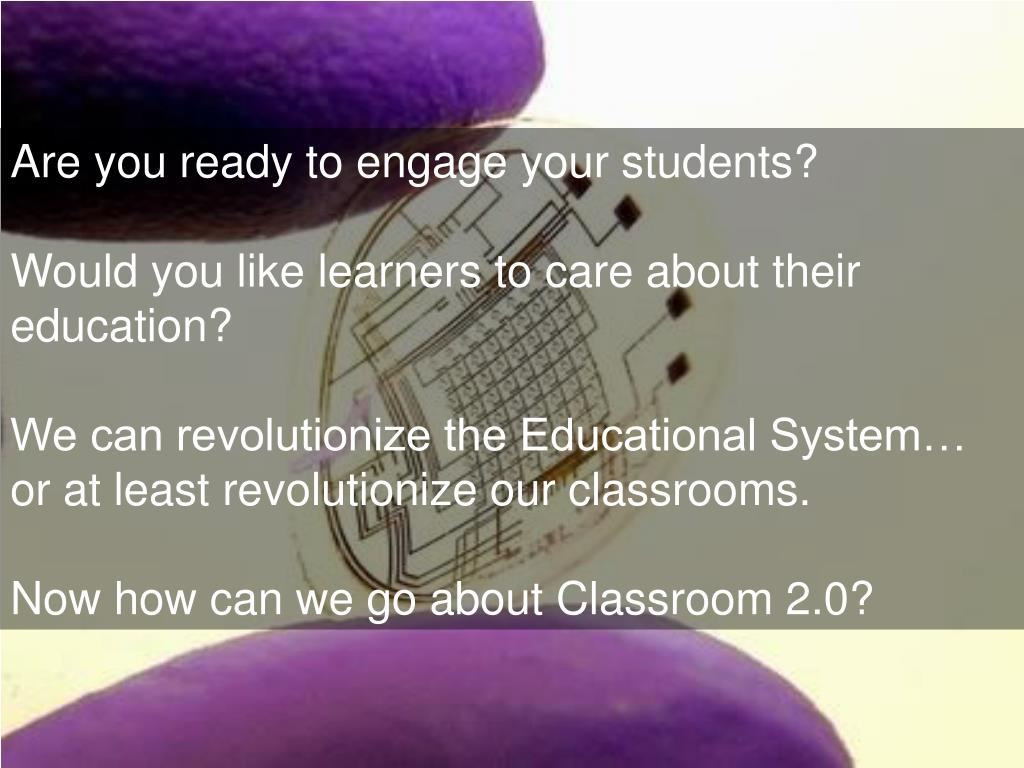Are you ready to engage your students?