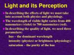 light and its perception