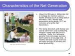 characteristics of the net generation32