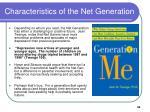 characteristics of the net generation34