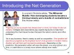 introducing the net generation11