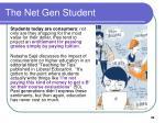 the net gen student