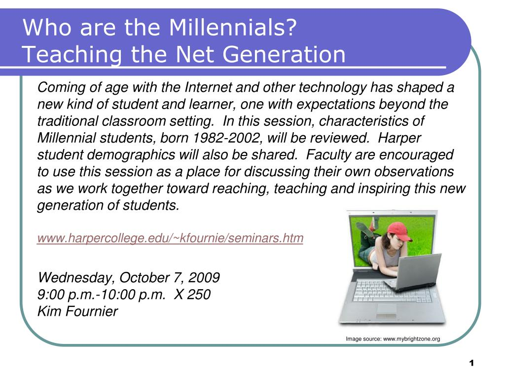 who are the millennials teaching the net generation l.