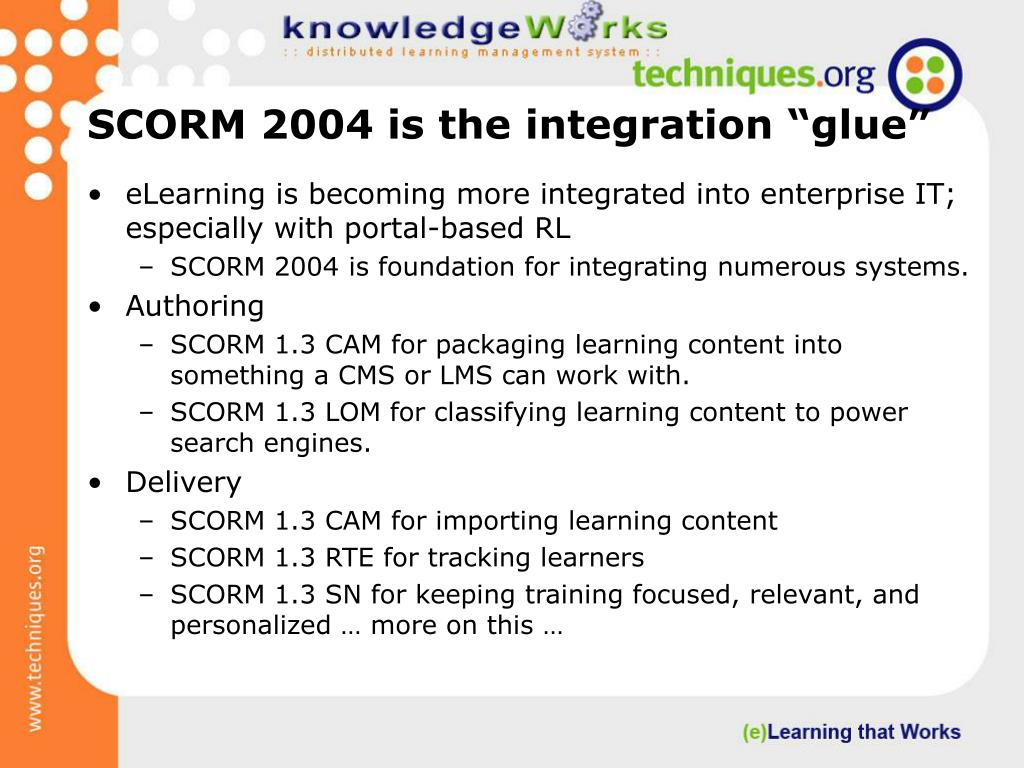 "SCORM 2004 is the integration ""glue"""