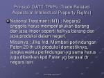 prinsip2 gatt trips trade related aspects of intellectual property rights