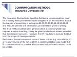 communication methods insurance contracts act
