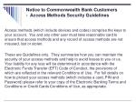 notice to commonwealth bank customers access methods security guidelines