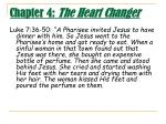 chapter 4 the heart changer