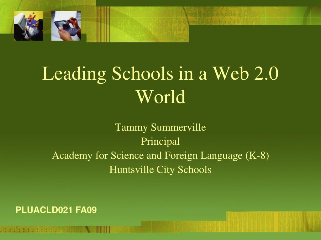 leading schools in a web 2 0 world l.