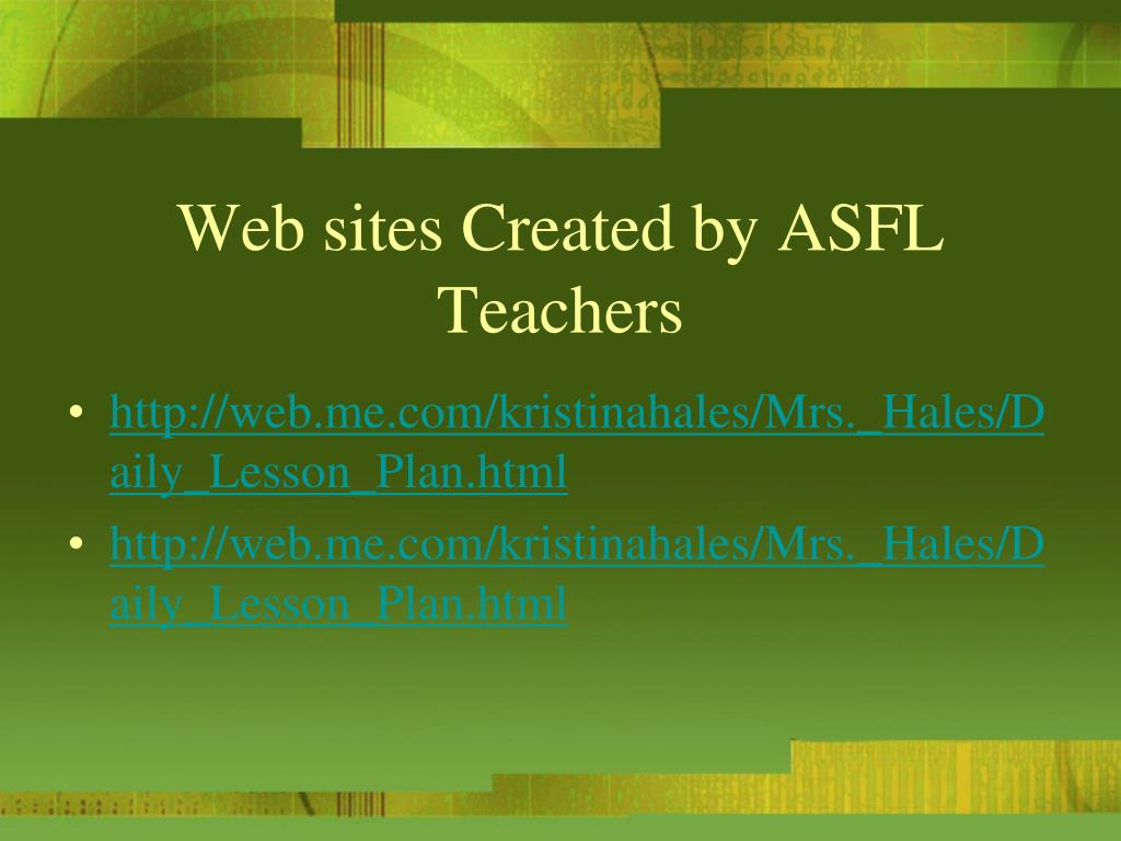 Web sites Created by ASFL Teachers