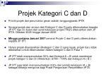 projek kategori c dan d