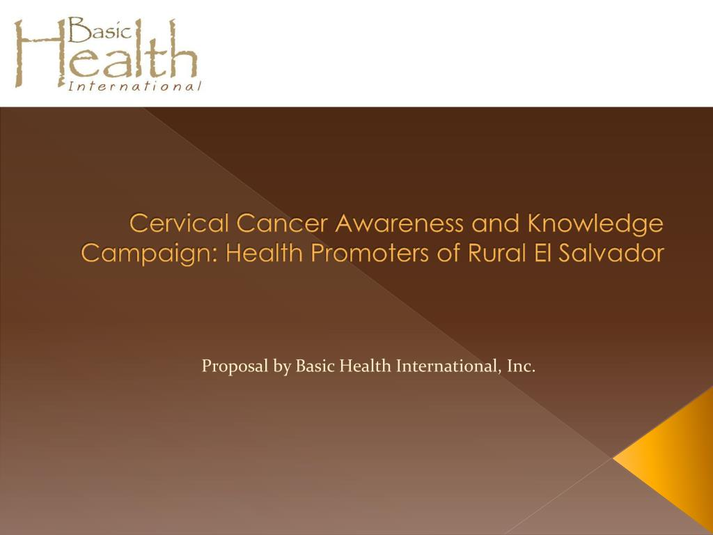 cervical cancer awareness and knowledge campaign health promoters of rural el salvador l.