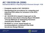 ac 150 5335 5a 2006 standardized method of reporting airport pavement strength pcn