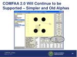 comfaa 2 0 will continue to be supported simpler and old alphas