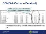 comfaa output details i