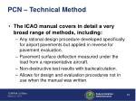pcn technical method
