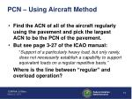 pcn using aircraft method