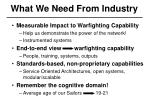 what we need from industry