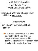 post identification feedback study wells bradfield 1999
