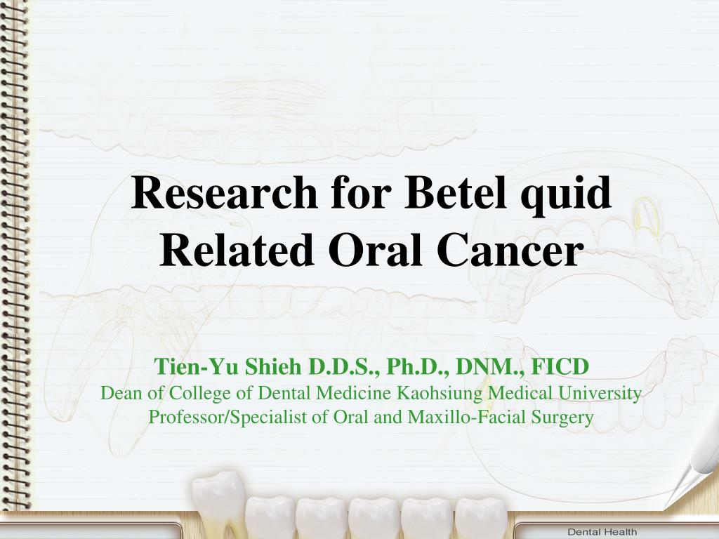 research for betel quid related oral cancer l.
