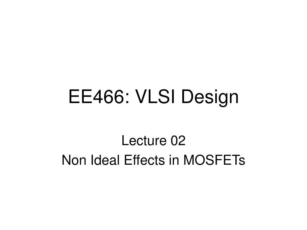 ee466 vlsi design l.