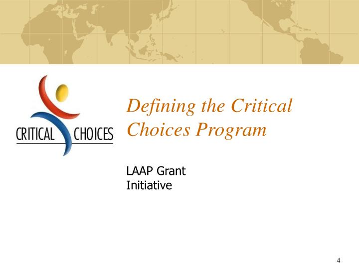 Defining the Critical Choices Program