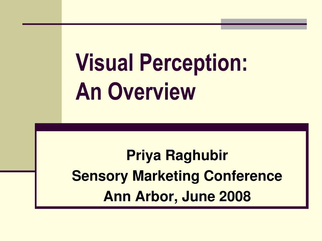 priya raghubir sensory marketing conference ann arbor june 2008 l.