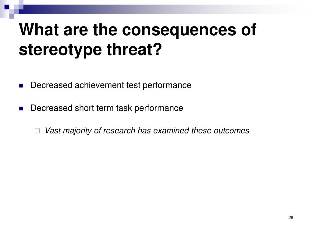 What are the consequences of stereotype threat?