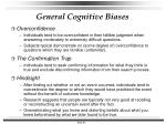 general cognitive biases