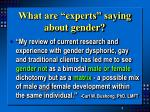 what are experts saying about gender