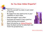 do you know online etiquette