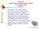 question what internet skills would be helpful in an online class answer
