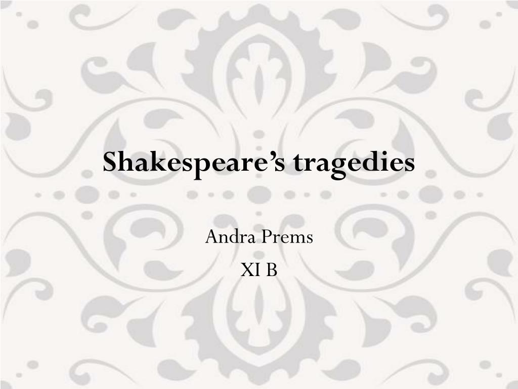 shakespeare s tragedies l.