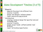 game development timeline 3 of 5