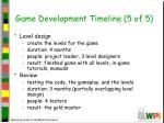 game development timeline 5 of 5