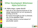 other development milestones alpha definition