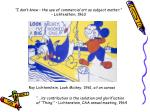 i don t know the use of commercial art as subject matter lichtenstein 1963