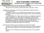 how to become a christian one must become a christian to go to heaven after death