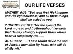 our life verses